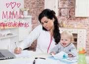 ¿eres mama y quieres tener tu propio negocio? informate